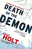 Death of the Demon: A Hanne Wilhelmsen Novel (1451634803) by Holt, Anne