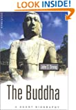 The Buddha: A Short Biography (Oneworld Short Guides)