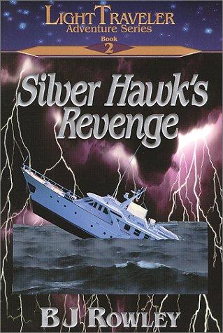 Image for Silver Hawk's Revenge (Light Traveler Adventure Series, Book 2)