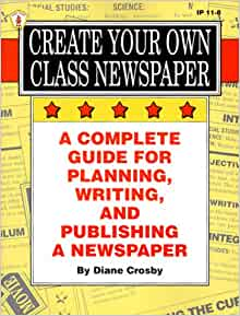 Create Your Own Class Newspaper A Complete Guide For