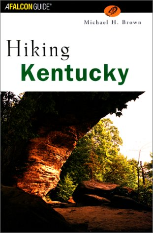 Hiking Kentucky (State Hiking Series)