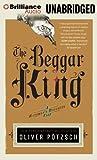 Oliver Potzsch The Beggar King (Hangman's Daughter Tales)