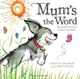 Timothy Knapman Mum's the Word