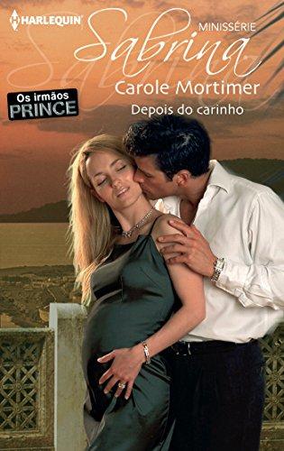 Carole Mortimer - Depois do carinho (Minissérie Sabrina) (Portuguese Edition)