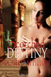 Scorched Destiny