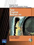 img - for Prentice Hall ASE Test Preparation Series: Engine Repair (A1) book / textbook / text book