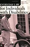 Everyday Law for Individuals with Disabilities (Everyday Law)