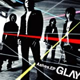 GLAY「ASHES -1969-」