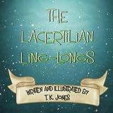 The Lacertilian Ling-longs ~ T. K. Jones