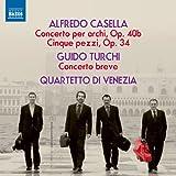 Casella & Turchi: Works for String Quartet
