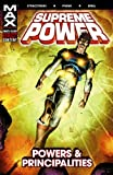 Supreme Power Vol. 2: Powers and Principalities (0785114564) by Straczynski, J. Michael