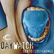 The Day Watch: Watch, Book 2 | Sergei Lukyanenko