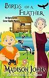 Birds of a Feather (An Agnes Barton Senior Sleuth Mystery Book 9) (English Edition)
