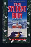 The Student Body (0312907389) by J. S. Borthwick