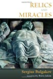 img - for Relics and Miracles: Two Theological Essays book / textbook / text book