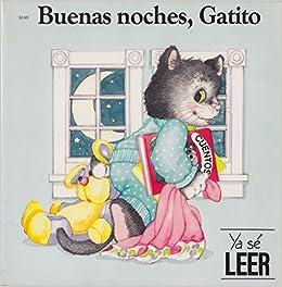 Amazon.com: Buenas Noches Gatito / Good Night Little Kitten (Good Nite Little Kitten) (Spanish