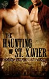 img - for The Haunting of St. Xavier book / textbook / text book
