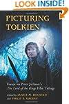 Picturing Tolkien: Essays on Peter Ja...