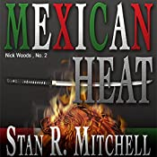 Mexican Heat | Stan R. Mitchell