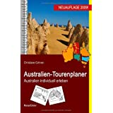 Australien-Tourenplaner: Australien individuell erlebenvon &#34;Christiane Cohnen&#34;