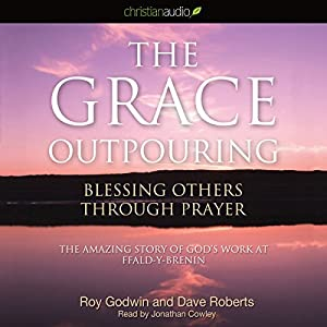 The Grace Outpouring Hörbuch