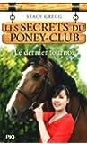 12. Les secrets du poney-club : Le dernier tournoi