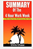 img - for Summary of the 4-Hour Workweek: 23 Best Ideas from World Famous Best-Seller (Book Summary,Success,Make Money) (Making money,passive income, business, entrepreneurship) (Volume 1) book / textbook / text book