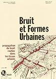 echange, troc Formes - Bruit et formes urbaines: Propagation du bruit routier dans les tissus urbains