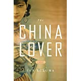 The China Lover: A Novel