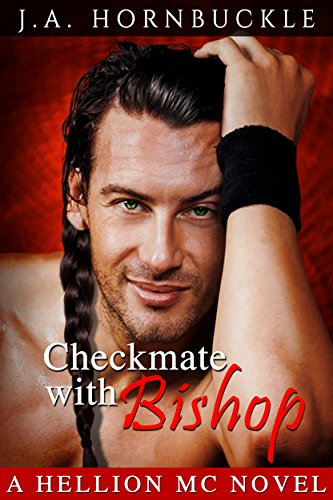 Checkmate With Bishop: A Hellions MC Novel (Hellions Mtorcycle Club Book 5) PDF
