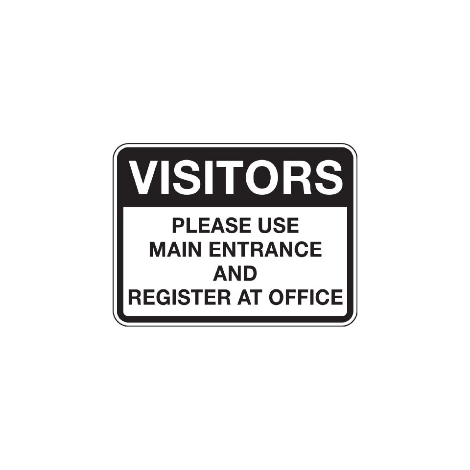 Accuform Signs FRR288RA Engineer Grade Reflective Aluminum Facility Traffic Sign, Legend VISITORS PLEASE USE MAIN ENTRANCE AND REGISTER AT OFFICE, 24 Width x 18 Length x 0.080 Thickness, Black on White