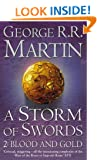 A Storm of Swords: 2 Blood and Gold (A Song of Ice and Fire, Book 3, Part 2) by Martin, George R. R. New Edition (2003)