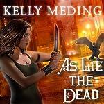As Lie the Dead: Dreg City Series, Book 2 | Kelly Meding