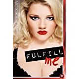 Fulfill Me (BBW Erotica Book 1)by Victoria Blisse