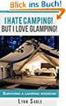 Camping Hacks from A Diva: I hate to...