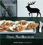 echange, troc Delphine de Montalier - Cèpes, Morilles et cie