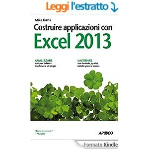 Costruire applicazioni con Excel 2013 (Guida completa)
