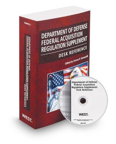 Department Of Defense Federal Acquisition Regulation Supplement Desk Reference, 2013-1 Ed. [Paperback] [2012] (Author) Edited By Steven Tomanelli