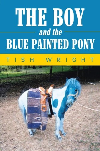 The Boy and the Blue Painted Pony