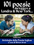 101 poesie da leggere a Londra & New...