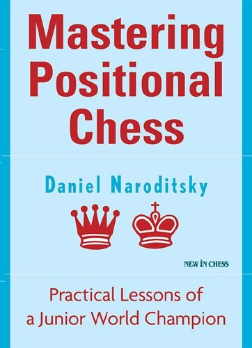 Mastering Positional Chess (Chess Positional compare prices)