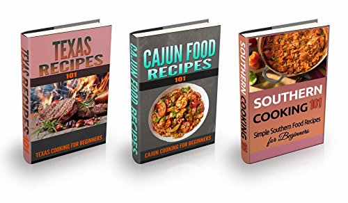 Cajun Texas & Southern Cooking: Bundle Box - Cajun Texas & Southern Recipes for Beginners - American Cookbook 101 (American Culinary Cookbooks for Dummies) by Clara Taylor
