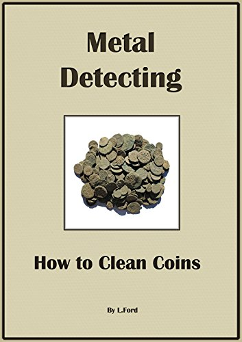 Metal Detecting: How to clean coins PDF