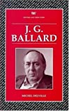 img - for J.G.Ballard (Writers & Their Work): 1 by Michel Delville (1998-01-11) book / textbook / text book