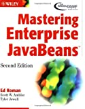 Mastering Enterprise JavaBeans (2nd Edition) (0471417114) by Roman, Ed