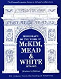 img - for Monograph of the Work of McKim, Mead & White 1879-1915 (Classical America Series in Art & Architecture) book / textbook / text book