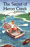 The Secret of Heron Creek (087033414X) by Meacham, Margaret