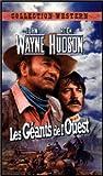 echange, troc Les Géants de l'Ouest [VHS]