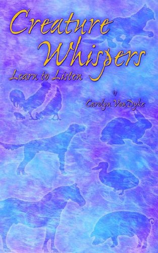 Creature Whispers: Learn to Listen