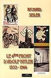 echange, troc Richard Seiler - Le 4e front d'Adolf Hitler (1933-1944)